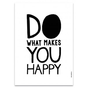 affiche-do-what-makes-you-happy